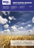 4/13 (Aug.-Okt.) Große Ernte - wenige Arbeiter Europa braucht mehr Evangelisten