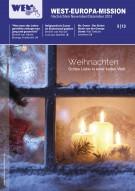 5/13 (Nov.-Dez.) Weihnachten - Gottes Liebe in einer kalten Welt