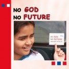 No God - No Future